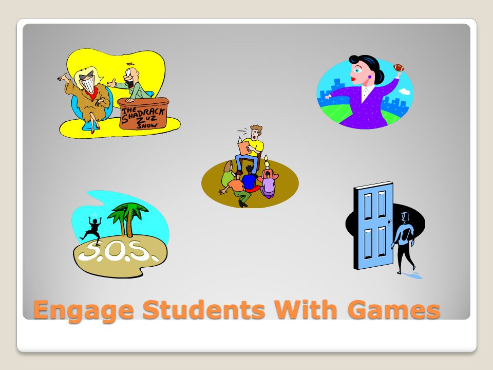 Engage Students With Games