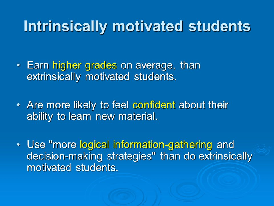 Motivating Students | Education, Society, & the K-12 Learner