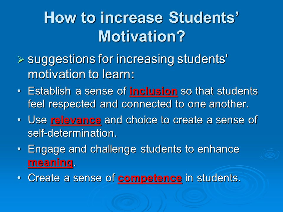 How to increase Students' Motivation