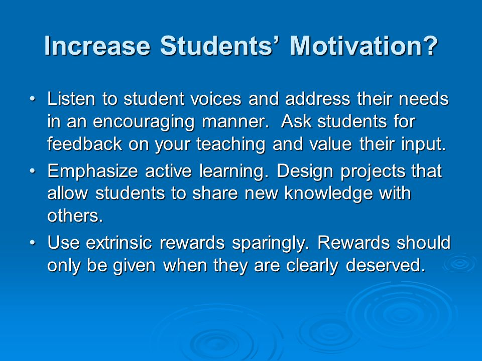Increase Students' Motivation