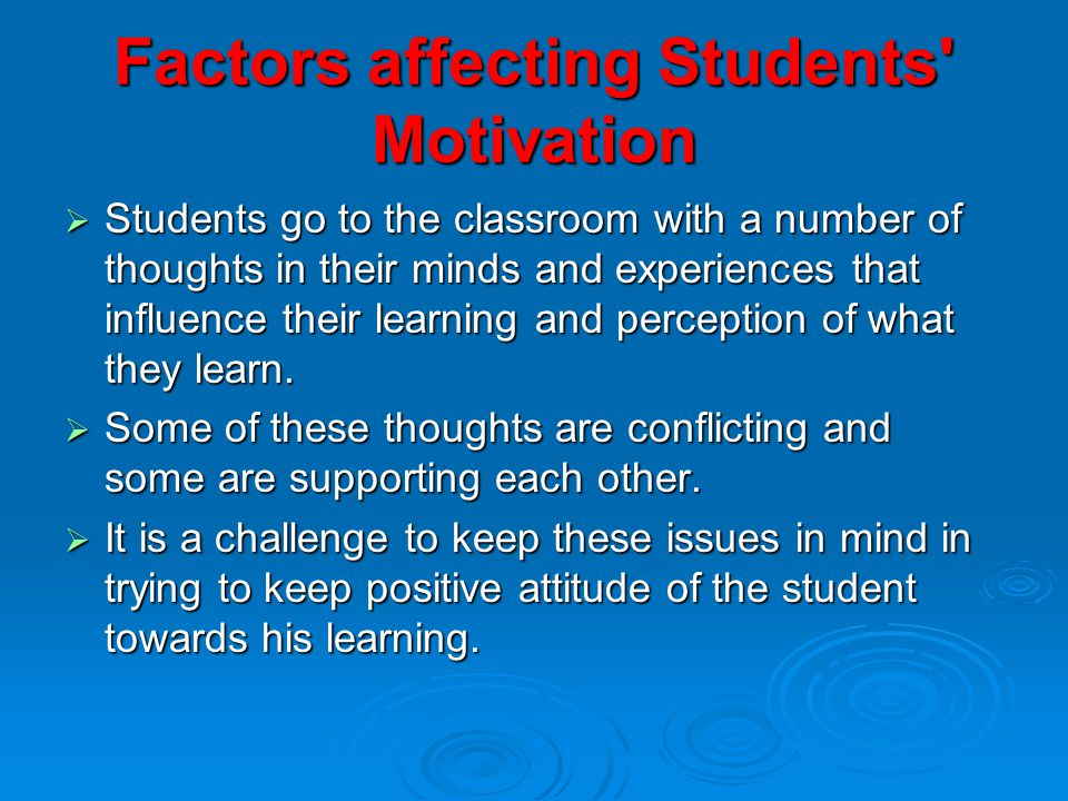 motivational factors affecting the academic performance Factors that can lower the motivation of the students to acquire good  thus  academic performance of the student is directly linked with their.