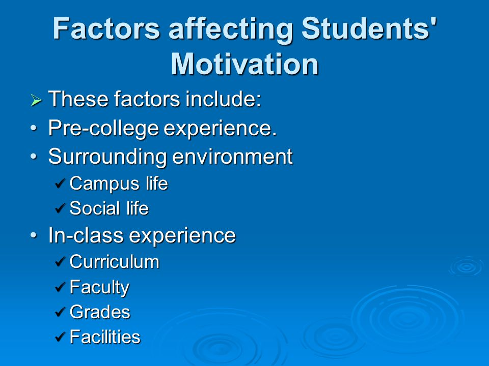 Factors affecting Students Motivation