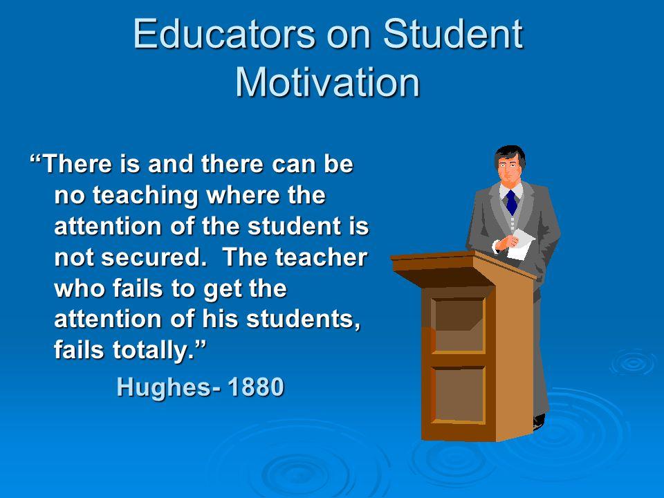 Educators on Student Motivation