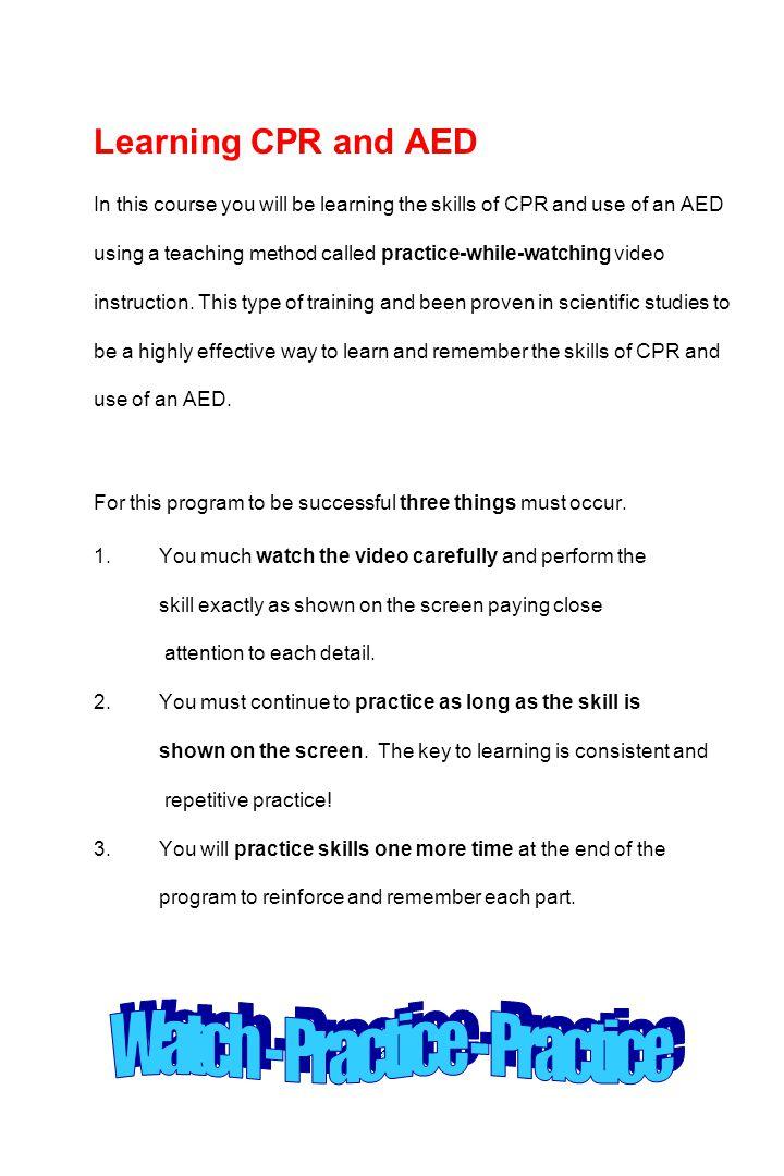Watch - Practice - Practice