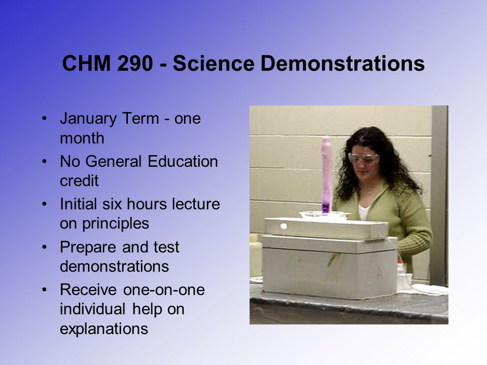 CHM 290 - Science Demonstrations