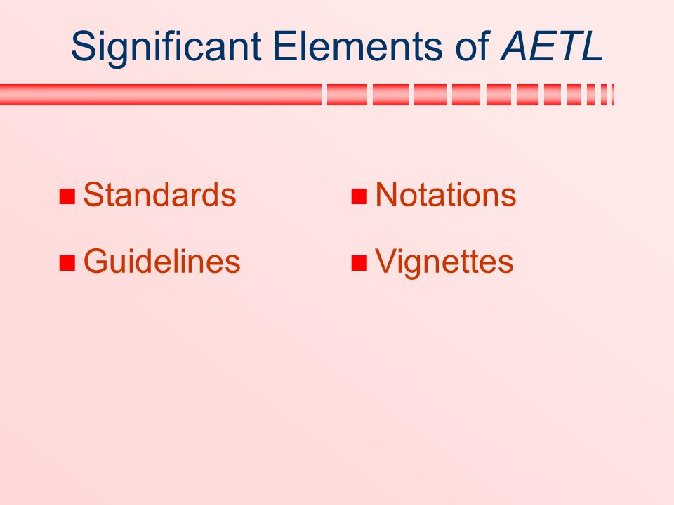 Significant Elements of AETL