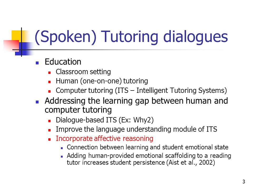 (Spoken) Tutoring dialogues