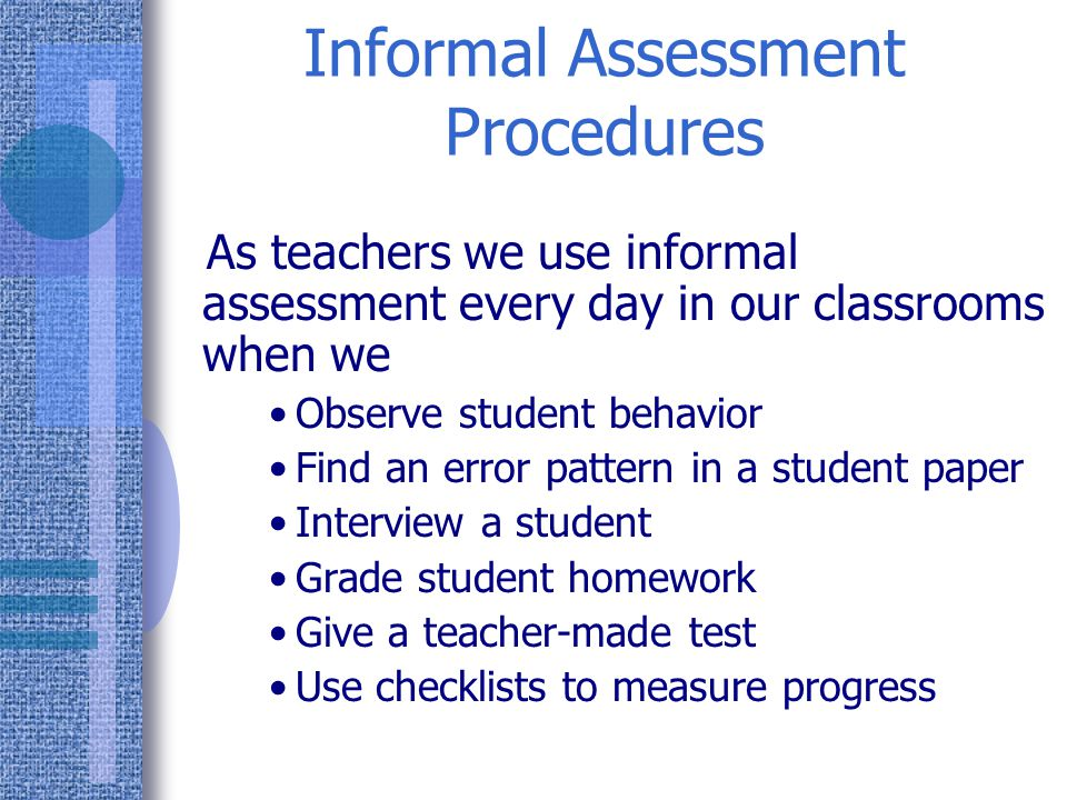 Informal Assessment Procedures