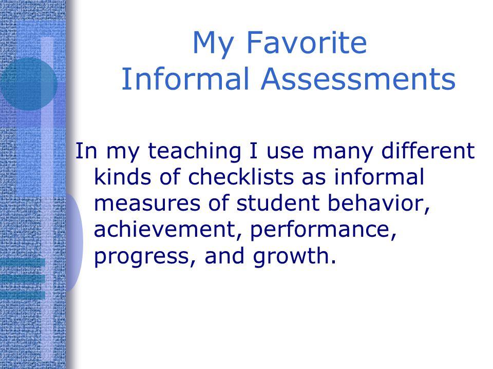 My Favorite Informal Assessments