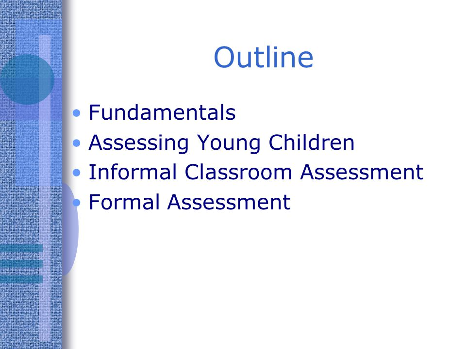 Outline Fundamentals Assessing Young Children