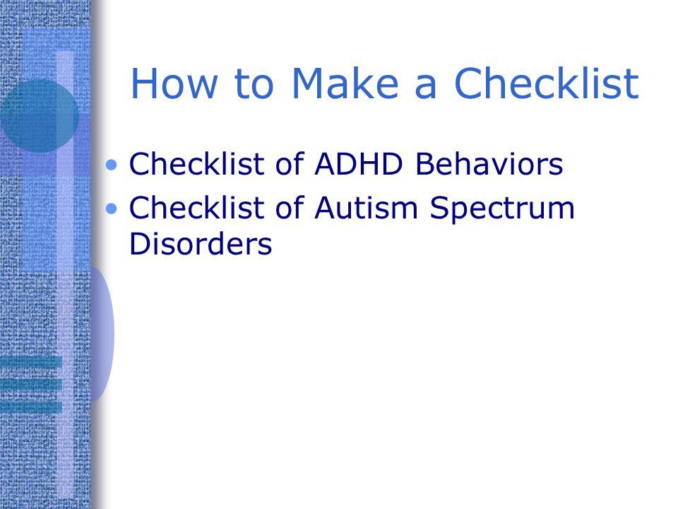 How to Make a Checklist Checklist of ADHD Behaviors