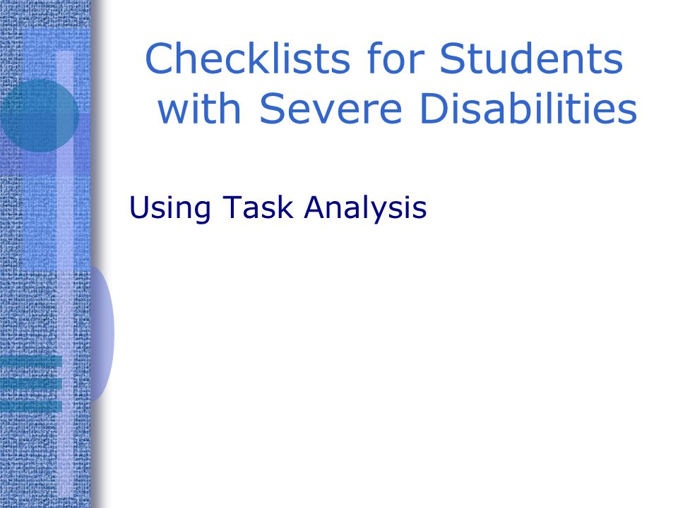 Checklists for Students with Severe Disabilities