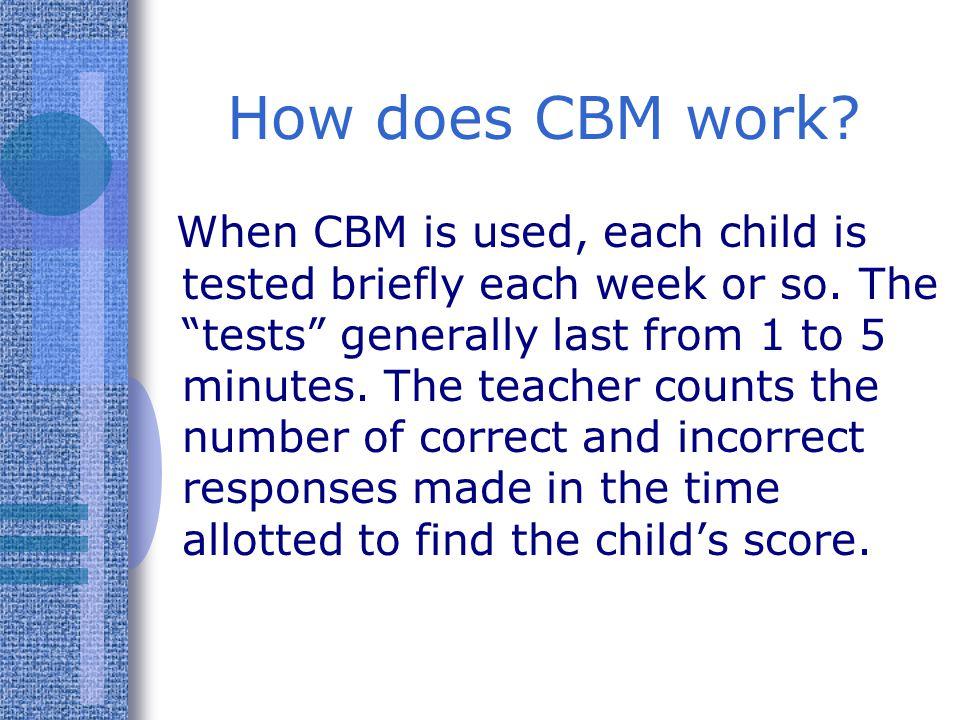 How does CBM work