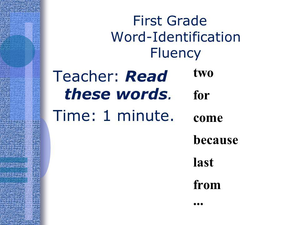 First Grade Word-Identification Fluency