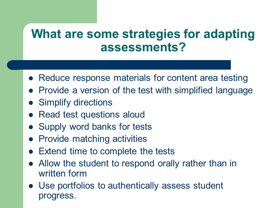 What are some strategies for adapting assessments