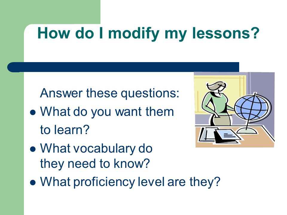 How do I modify my lessons