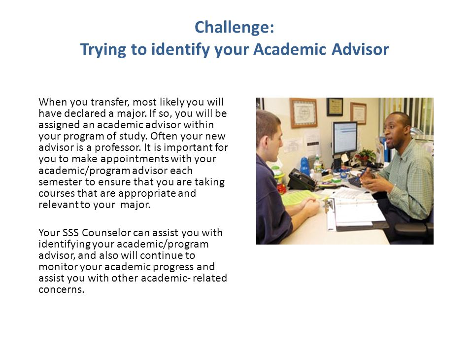 Challenge: Trying to identify your Academic Advisor