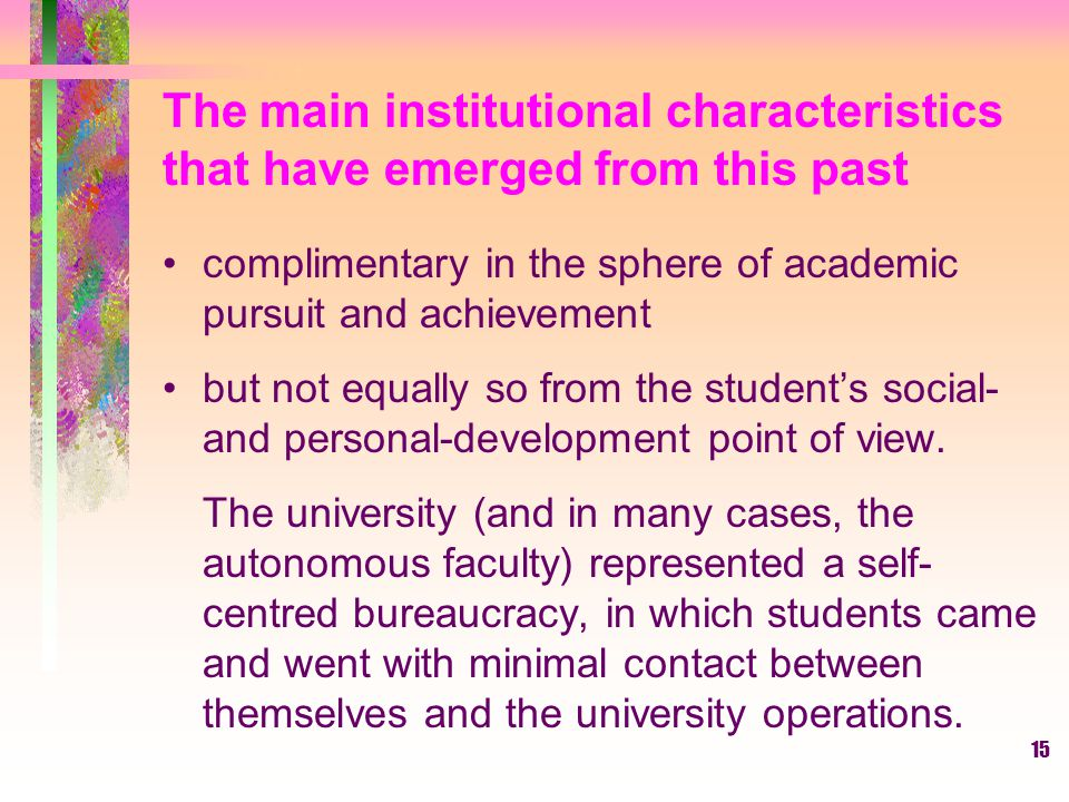 The main institutional characteristics that have emerged from this past