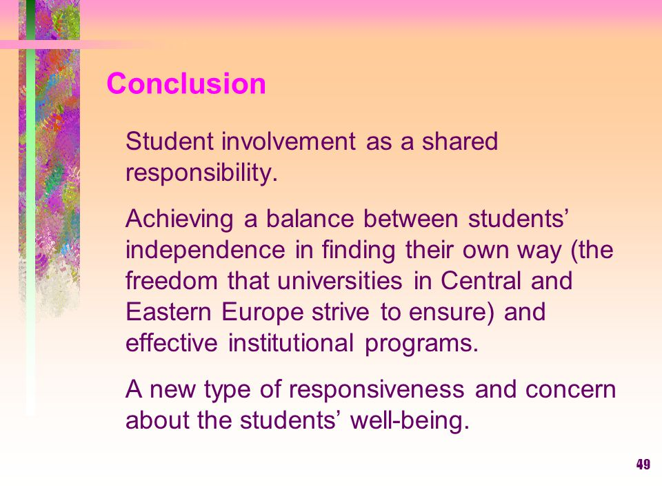 Conclusion Student involvement as a shared responsibility.