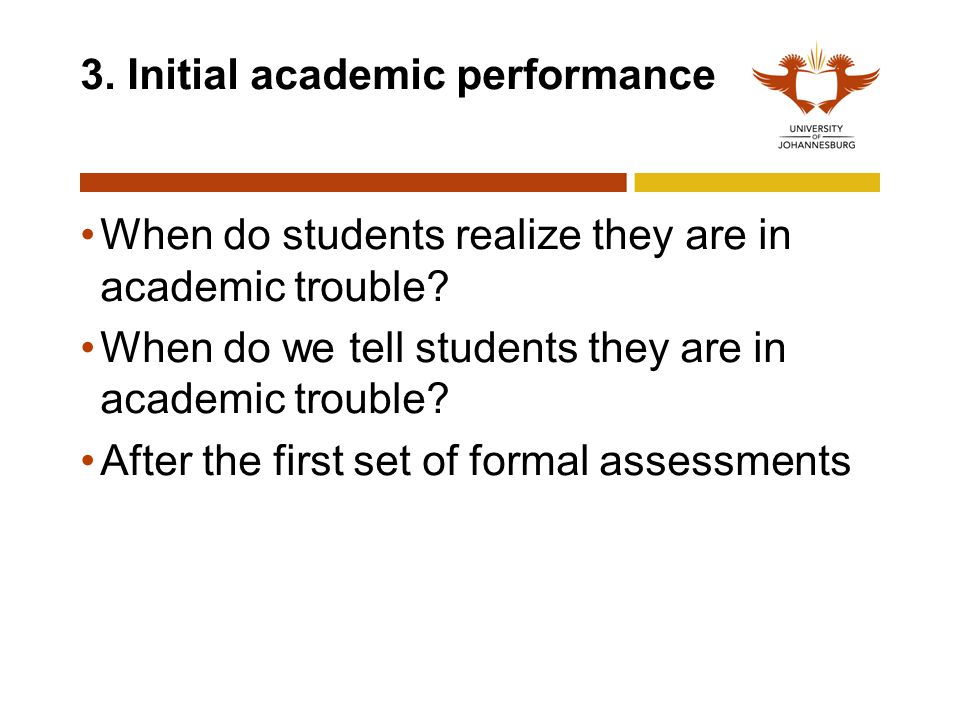 3. Initial academic performance