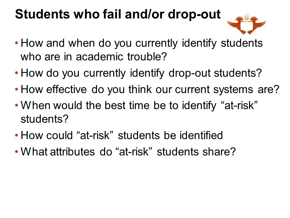 Students who fail and/or drop-out