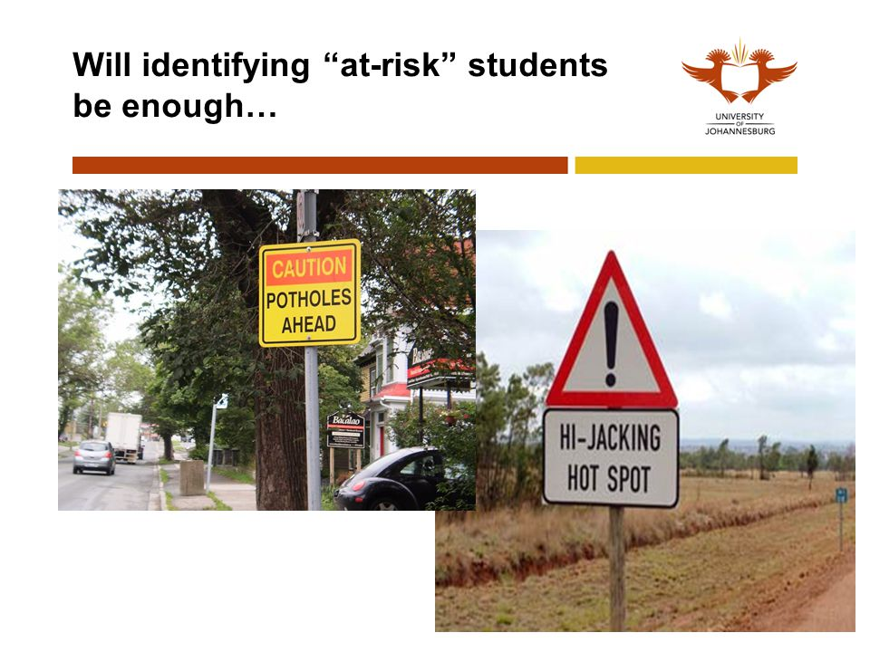 Will identifying at-risk students be enough…