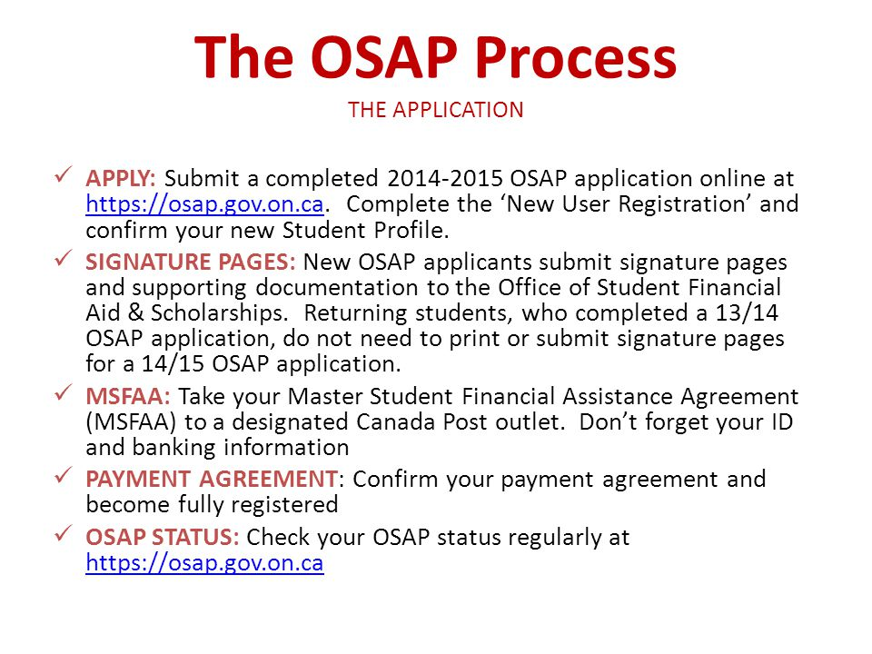 The OSAP Process THE APPLICATION