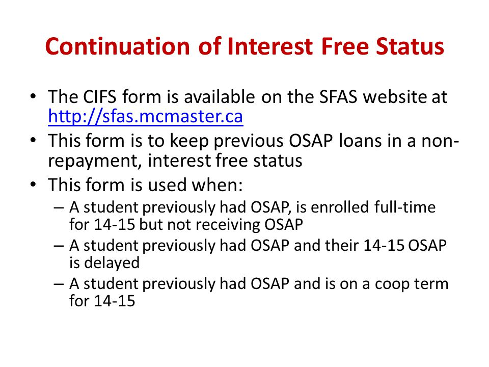 Continuation of Interest Free Status