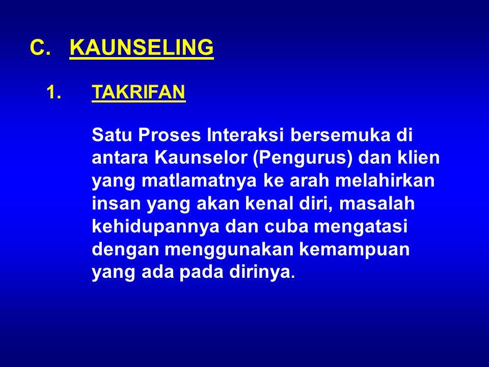 C. KAUNSELING TAKRIFAN.
