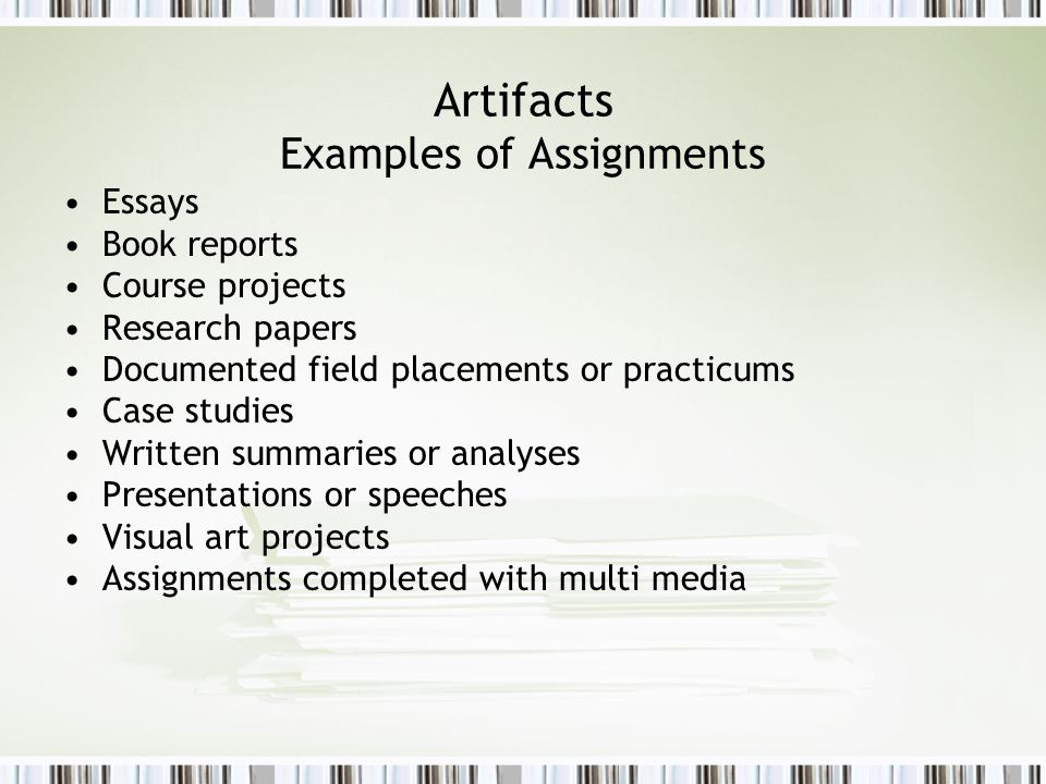 Artifacts Examples of Assignments