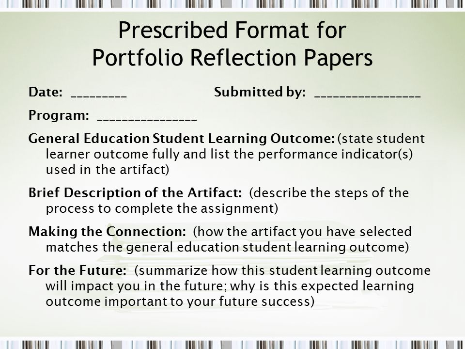 Prescribed Format for Portfolio Reflection Papers