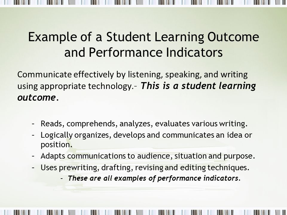 Example of a Student Learning Outcome and Performance Indicators