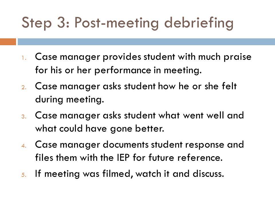 Step 3: Post-meeting debriefing