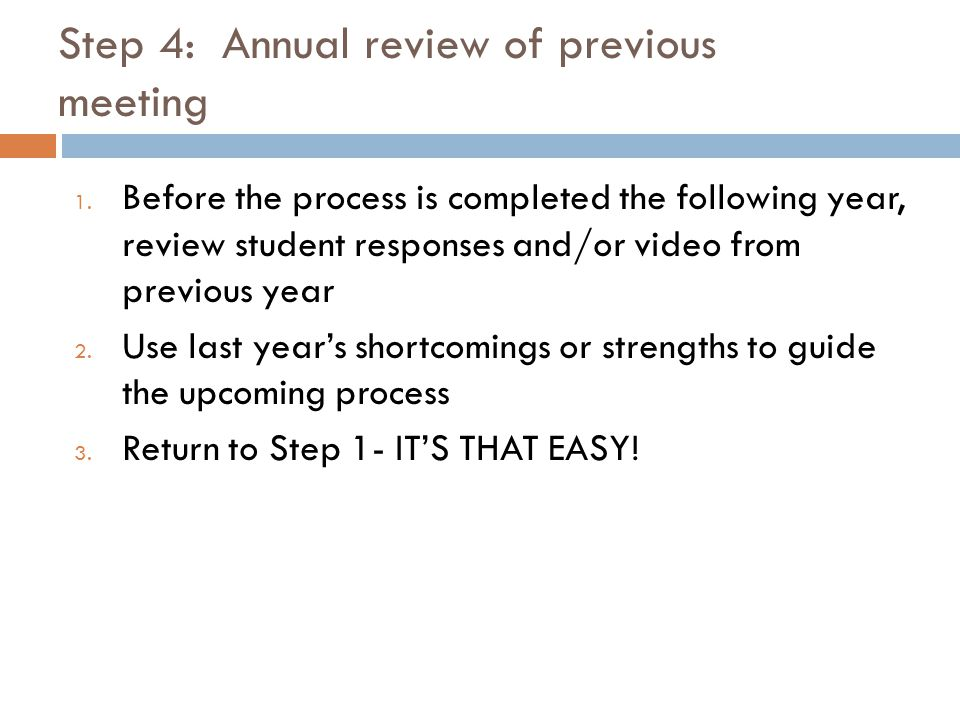 Step 4: Annual review of previous meeting