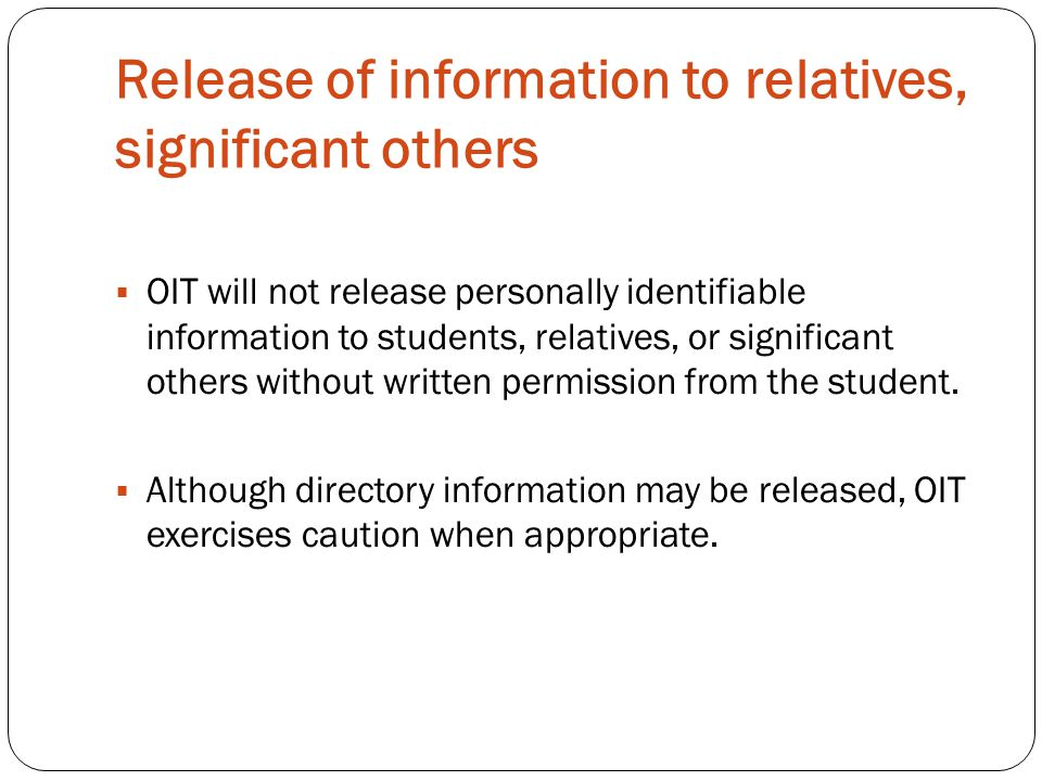 Release of information to relatives, significant others