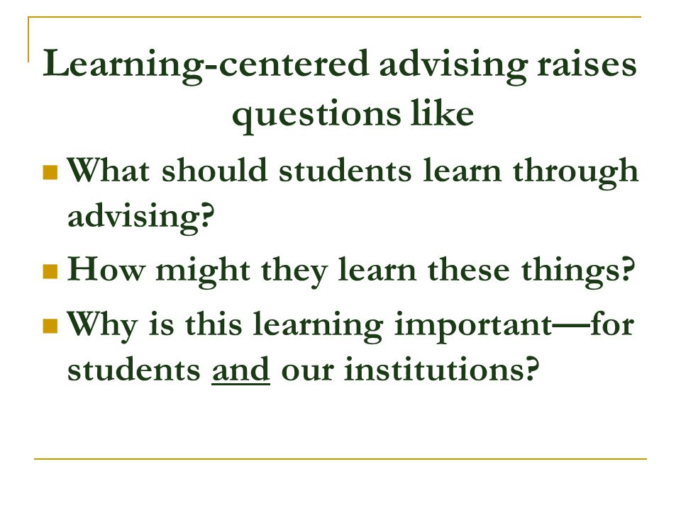 Learning-centered advising raises questions like