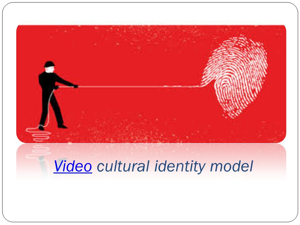 Video cultural identity model