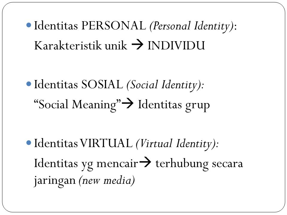 Identitas PERSONAL (Personal Identity):