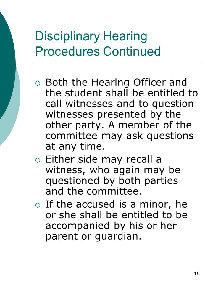 Disciplinary Hearing Procedures Continued