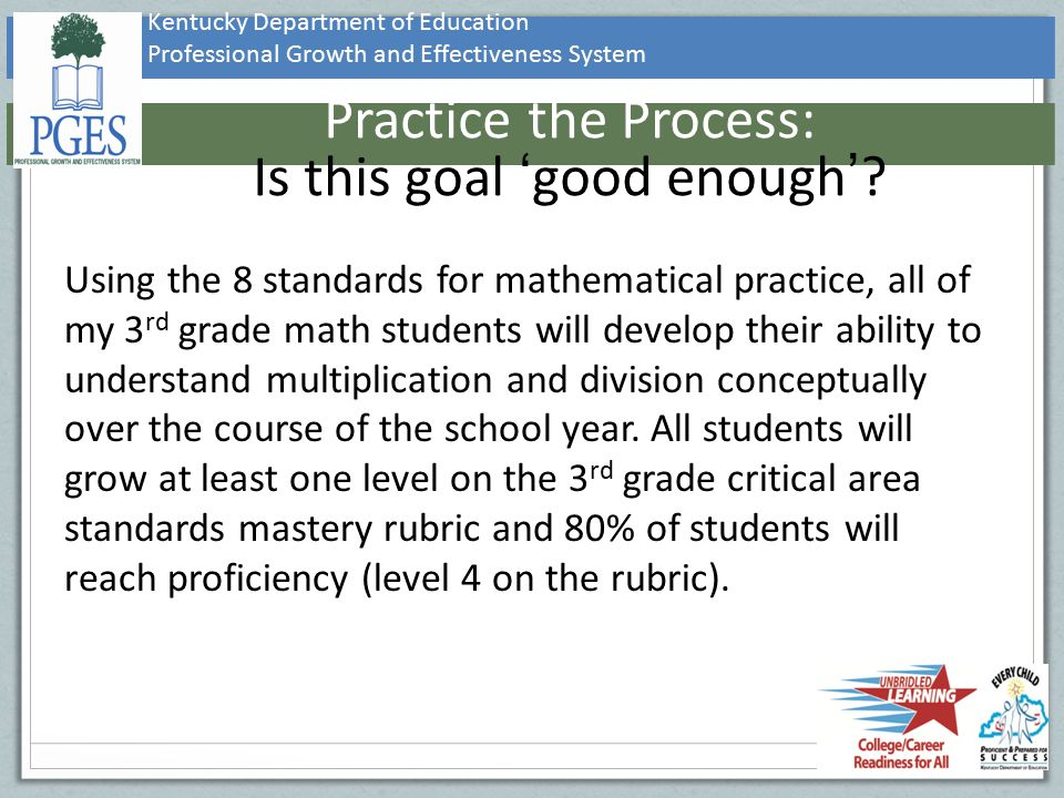 Practice the Process: Is this goal 'good enough'