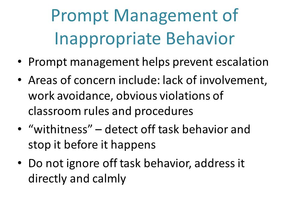Prompt Management of Inappropriate Behavior