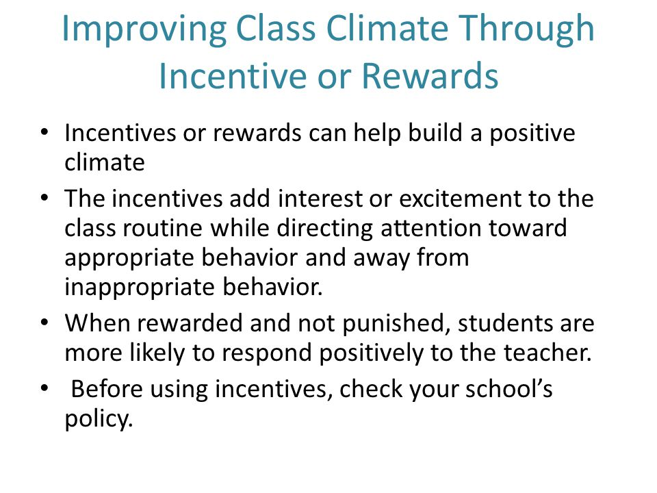 Improving Class Climate Through Incentive or Rewards