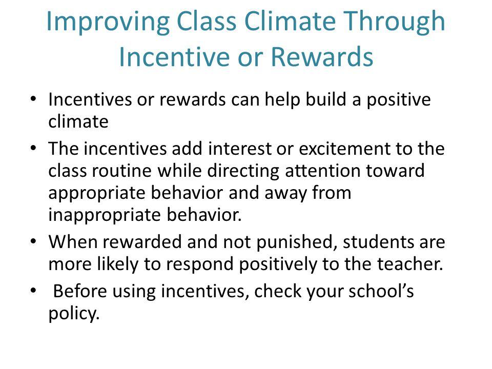 Improving Class Climate Through Incentive or Rewards