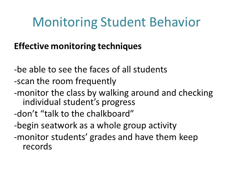 Monitoring Student Behavior