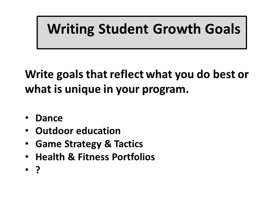 Writing Student Growth Goals