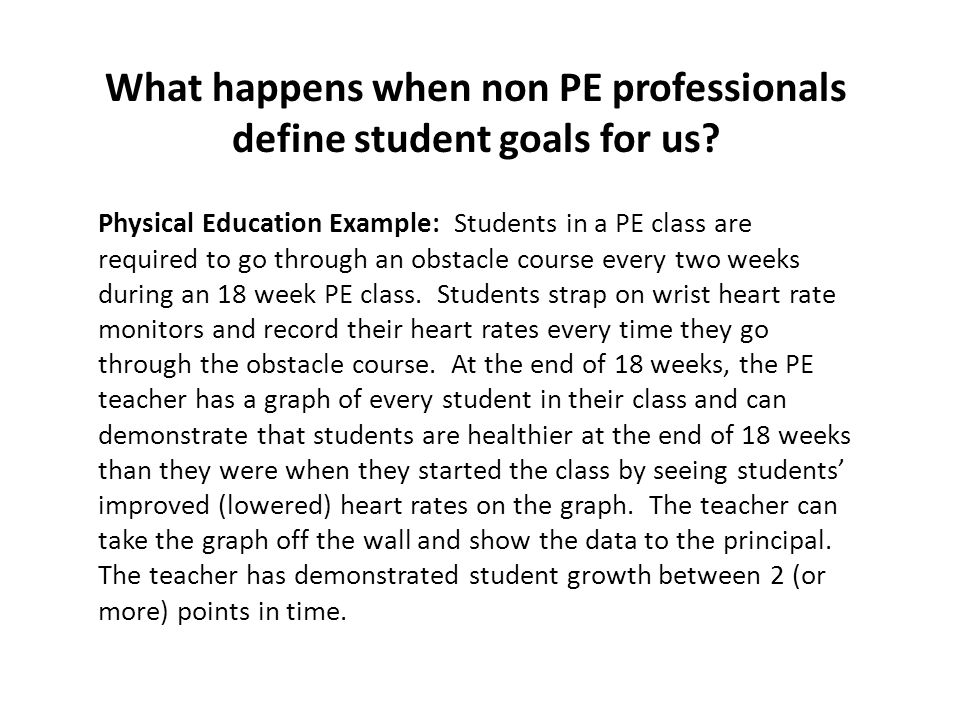 What happens when non PE professionals define student goals for us