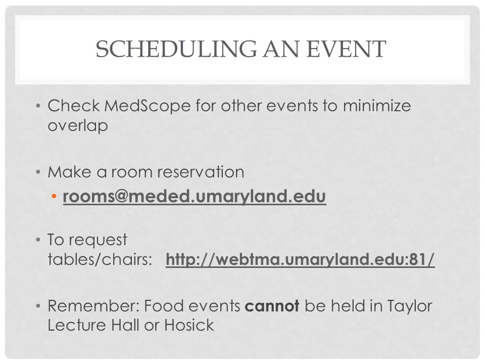 Scheduling an Event rooms@meded.umaryland.edu