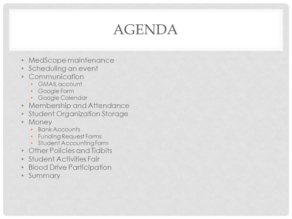 Agenda MedScope maintenance Scheduling an event Communication