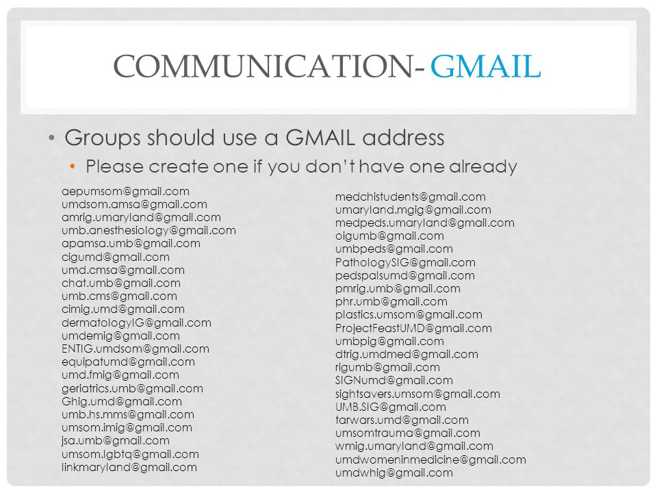 Communication- GMAIL Groups should use a GMAIL address