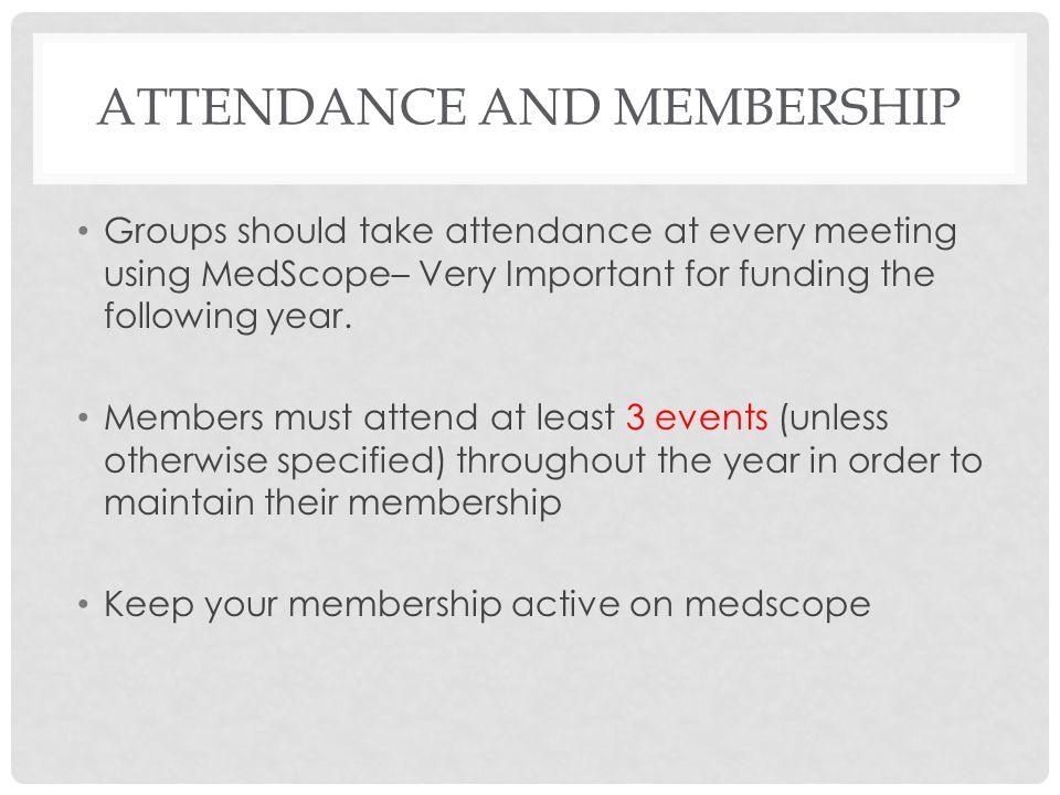 Attendance and Membership
